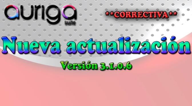 NUEVA ACTUALIZACIÓN AURIGA SUITE (3.1.0.6)