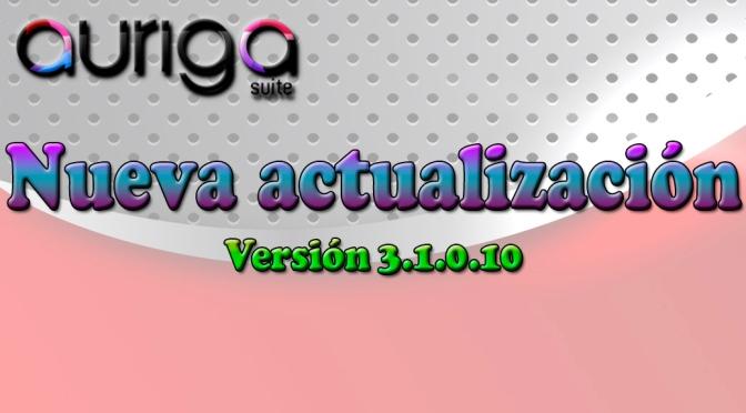 Nueva Actualización Auriga Suite (3.1.0.10)