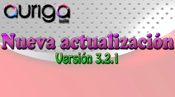 Nueva actualización Auriga Suite 3.2.1